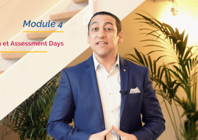Module #4 : Open Days & Assesment Days